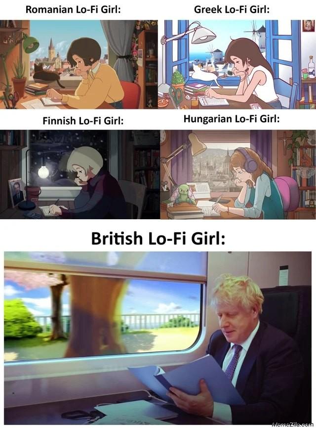 Romanian Lo-fi girl Greek Lo-fi girl  Finnish Lo-fi girl  Hungarian Lo-fi girl Meanwhile British Lo-fi girl meme