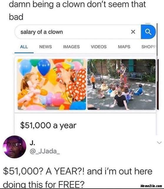 Salary of a clown meme