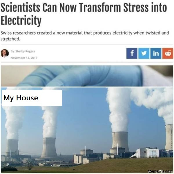 Scientists can now transform stress into electricity meme