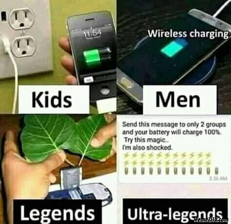 Send this message to only 2 groups and your battery will charge 100 percent meme