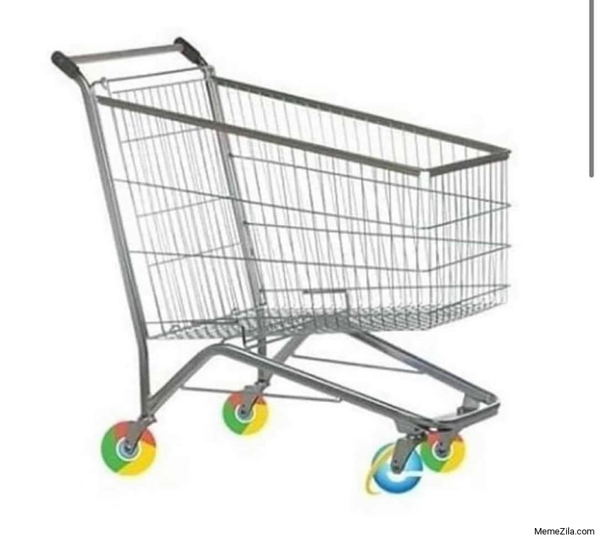Shopping trolly with Chrome browser wheels meme