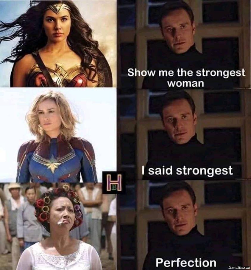 Show me the strongest woman meme