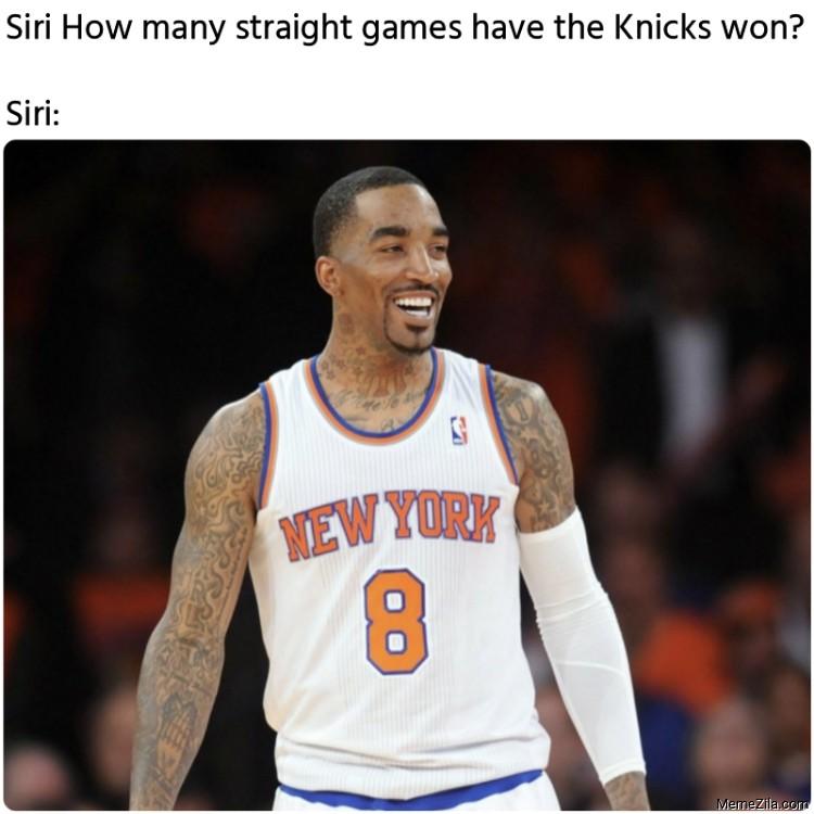 Siri How many straight games have the Knicks won Manwhile Siri meme