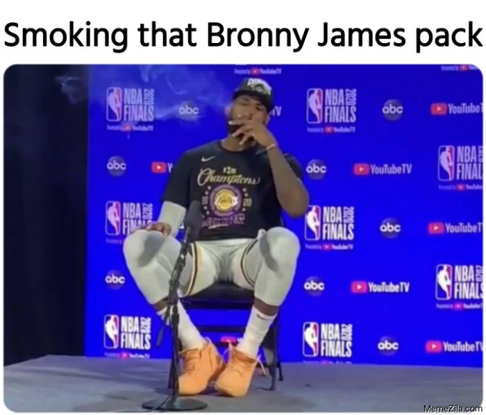 Smoking that Bronny James pack meme
