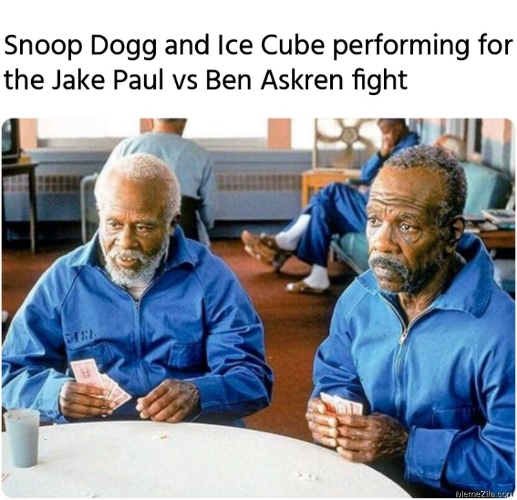 Snoop Dogg and Ice Cube performing for the Jake Paul vs Ben Askren fight meme