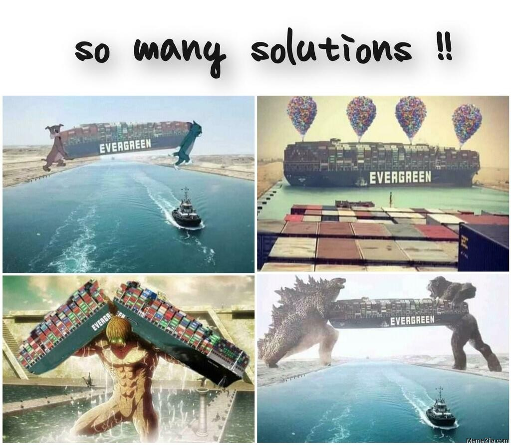 So many solutions for ship stuck in Suez Canal meme