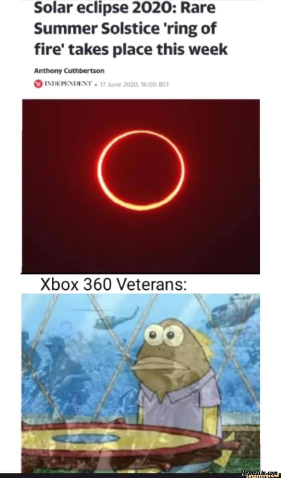 Solar eclipse 2020 Rare summer solstice Ring of Fire takes place this week Meanwhile Xbox 360 veterans meme