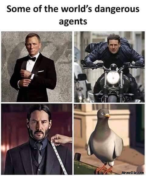 Some of the worlds dangerous agents meme
