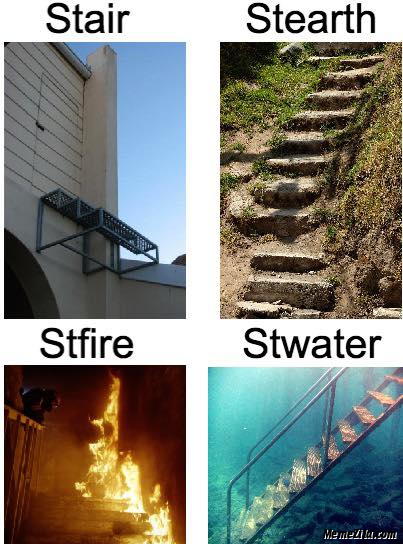 Stair Stearth Stfire Stwater meme
