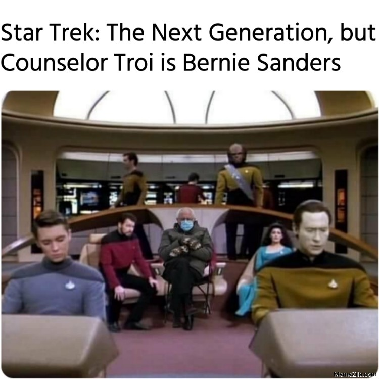 Star Trek The Next Generation But Counselor Troi is Bernie Sanders meme