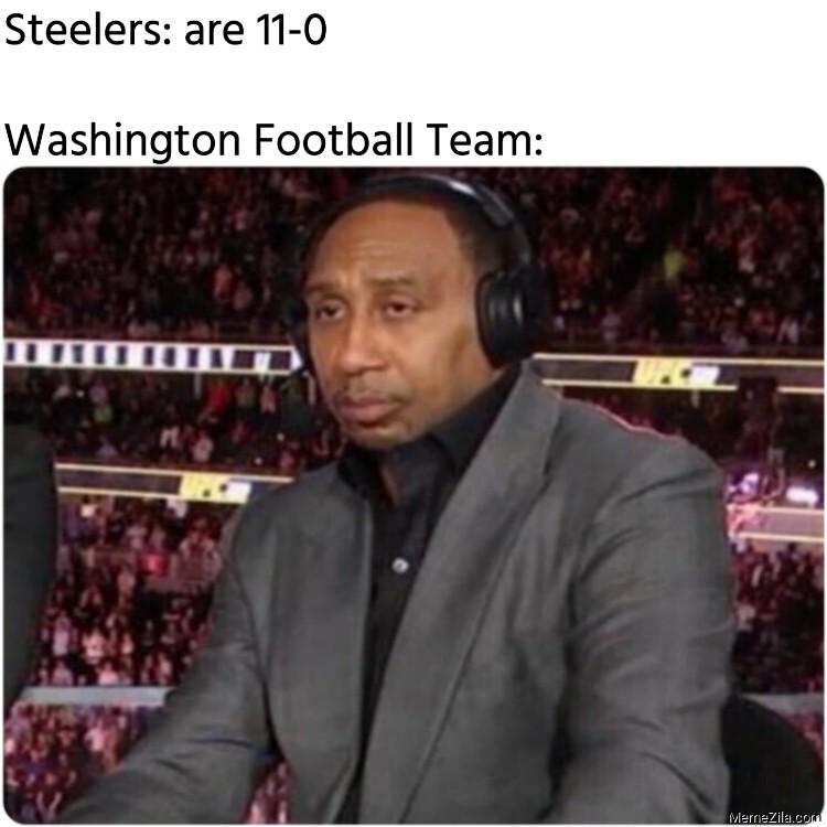 Steelers are 11-0 Washington Football Team meme