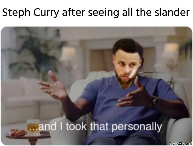 Steph Curry after seeing all the slander meme