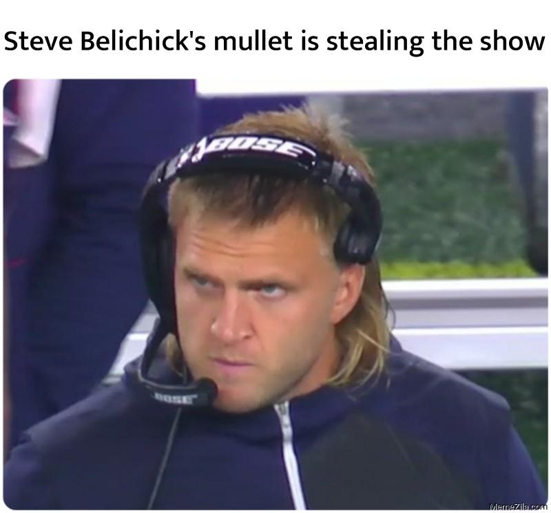 Steve Belichick's mullet is stealing the show meme