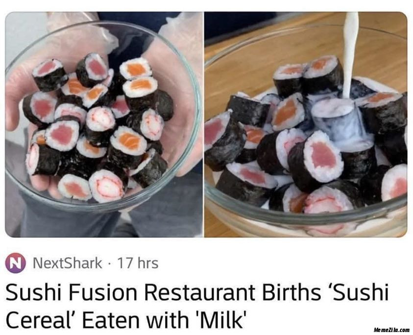 Sushi fusion restaurant births Sushi cereal eaten with milk meme