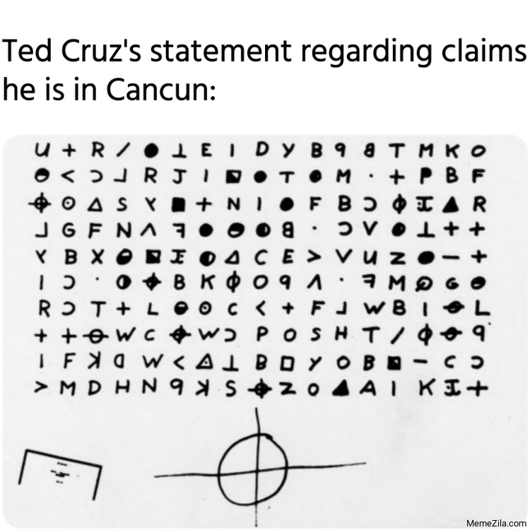 Ted Cruzs statement regarding claims he is in Cancun meme