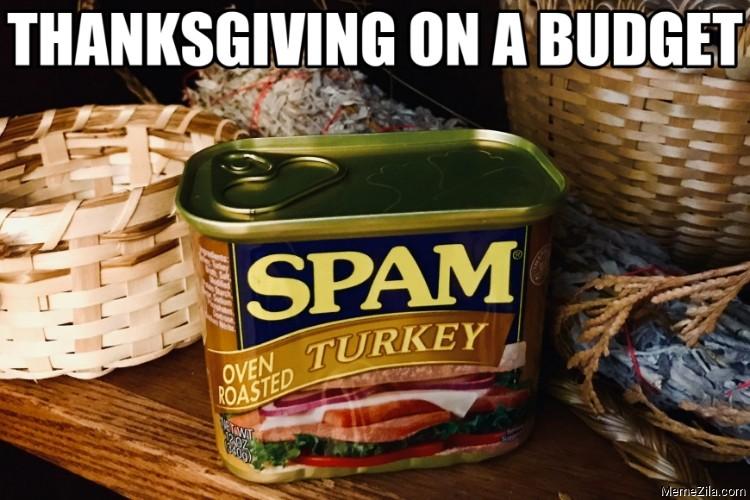Thanksgiving on a budget meme