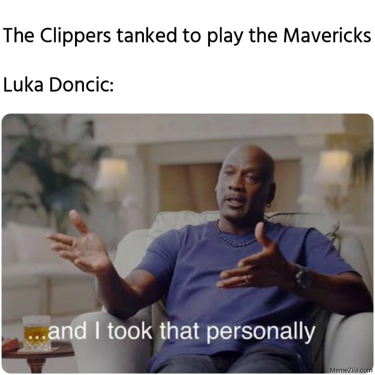 The Clippers tanked to play the Mavericks Meanwhile Luka Doncic meme