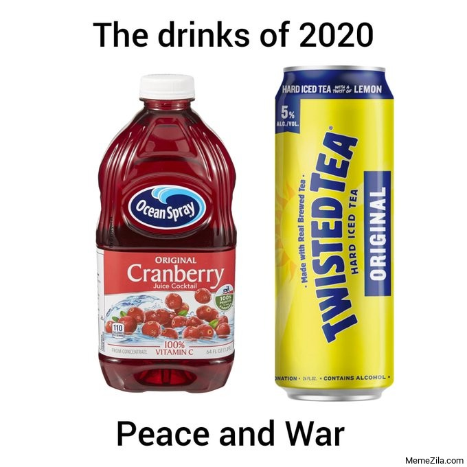The drinks of 2020 Peace and War meme