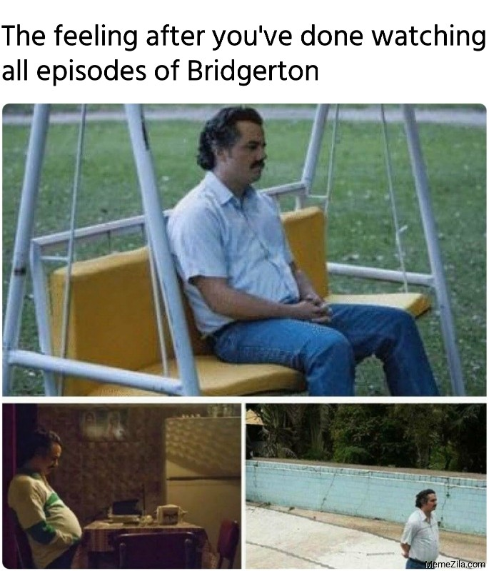 The feeling after you have done watching all episodes of Bridgerton meme