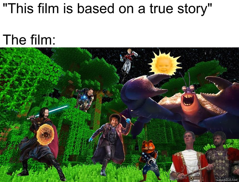 The film is based on true story Meanwhile the film meme
