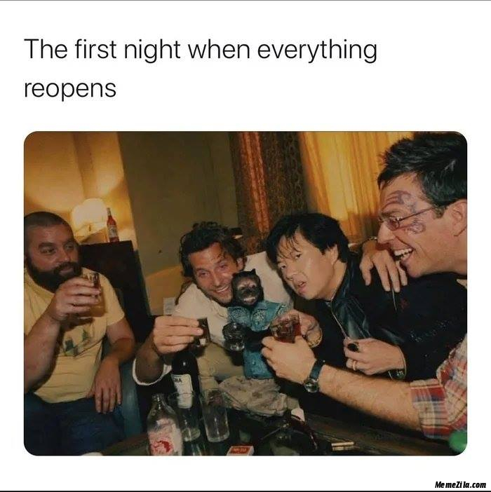The first night when everything reopens meme