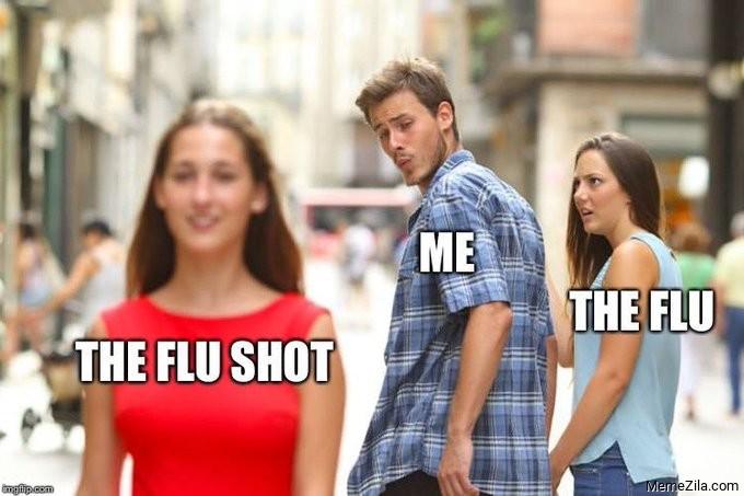 The flu Me The flu shot meme