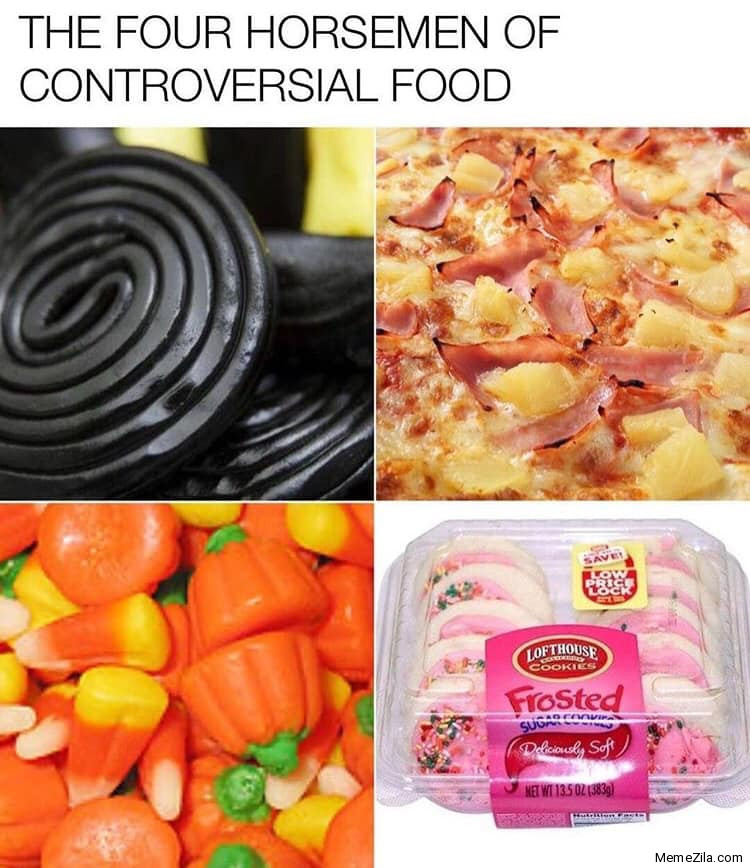 The four horsemen of controversial food meme