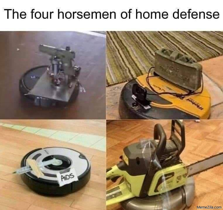 The four horsemen of home defence meme