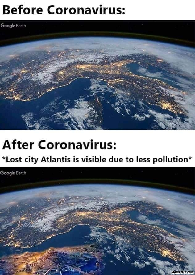 The lost city Atlantis is visible due to less pollution meme