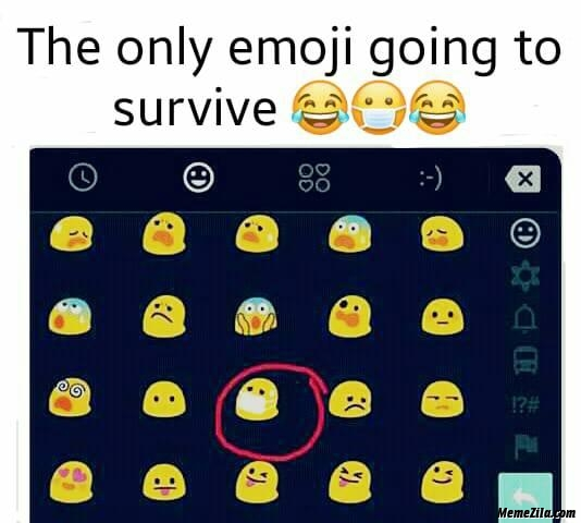 The only emoji going to survive meme