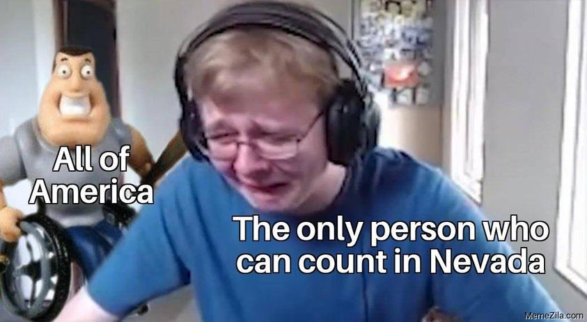 The only person who can count in Nevada meme