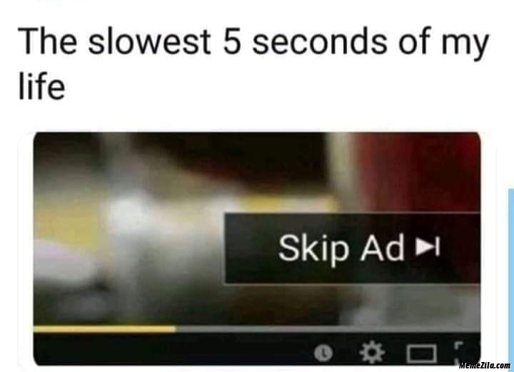 The slowest 5 seconds of my life meme