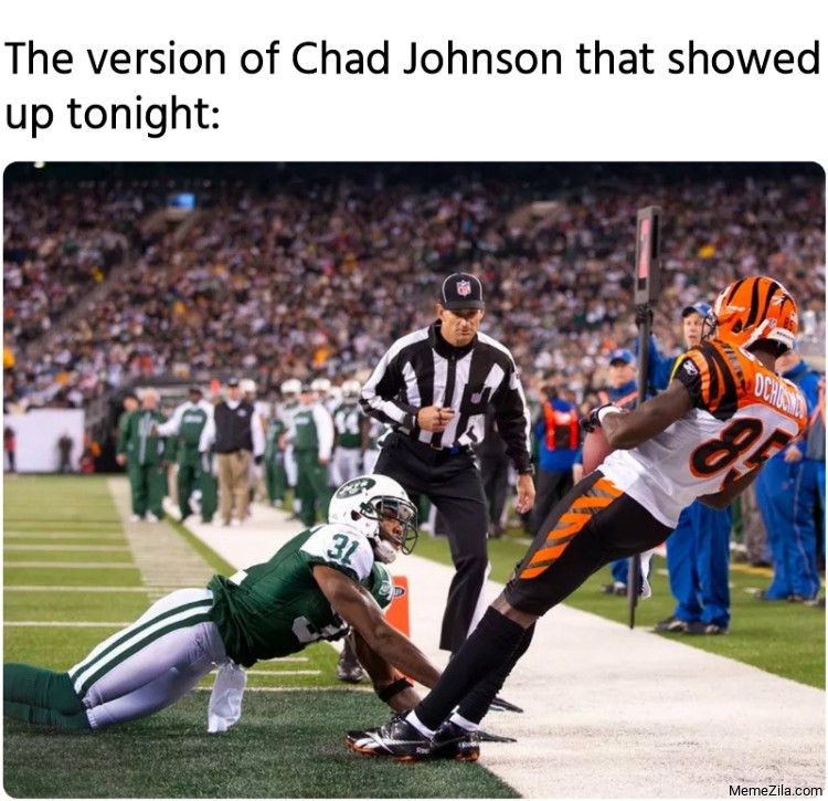 The version of Chad Johnson that showed up tonight meme