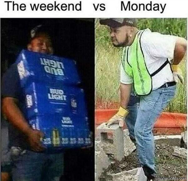 The weekend vs Monday meme