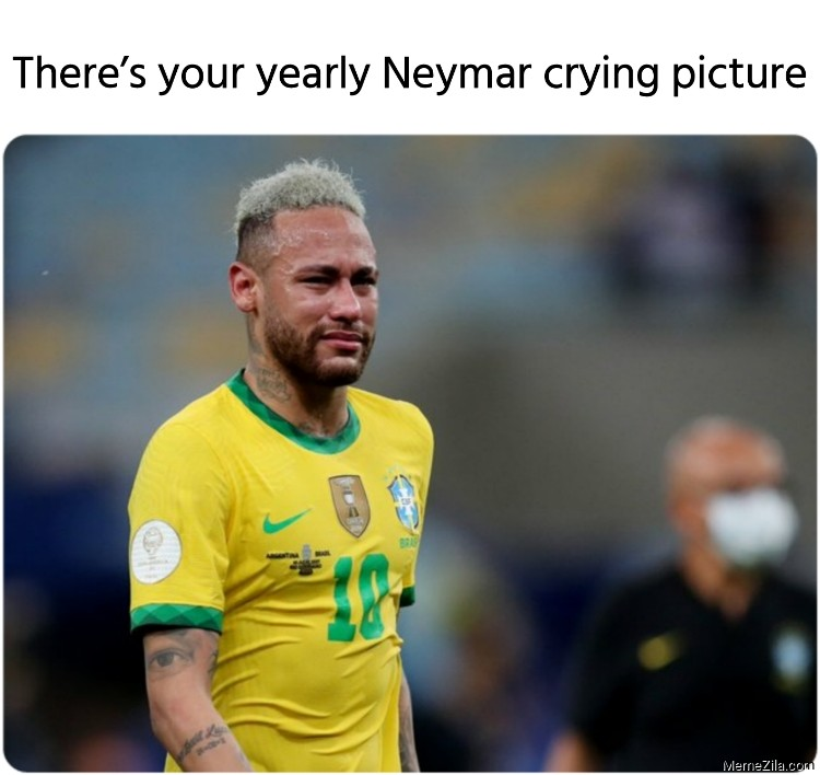 There's your yearly Neymar crying picture meme