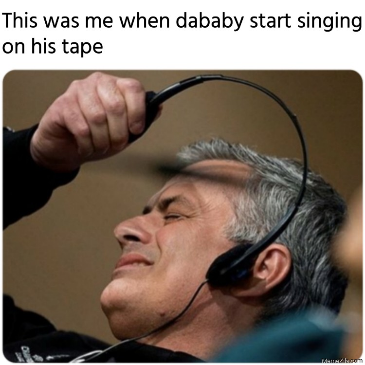 This was me when dababy start singing on his tape meme