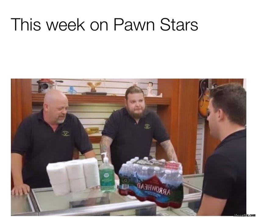 This week on pawn Stars meme