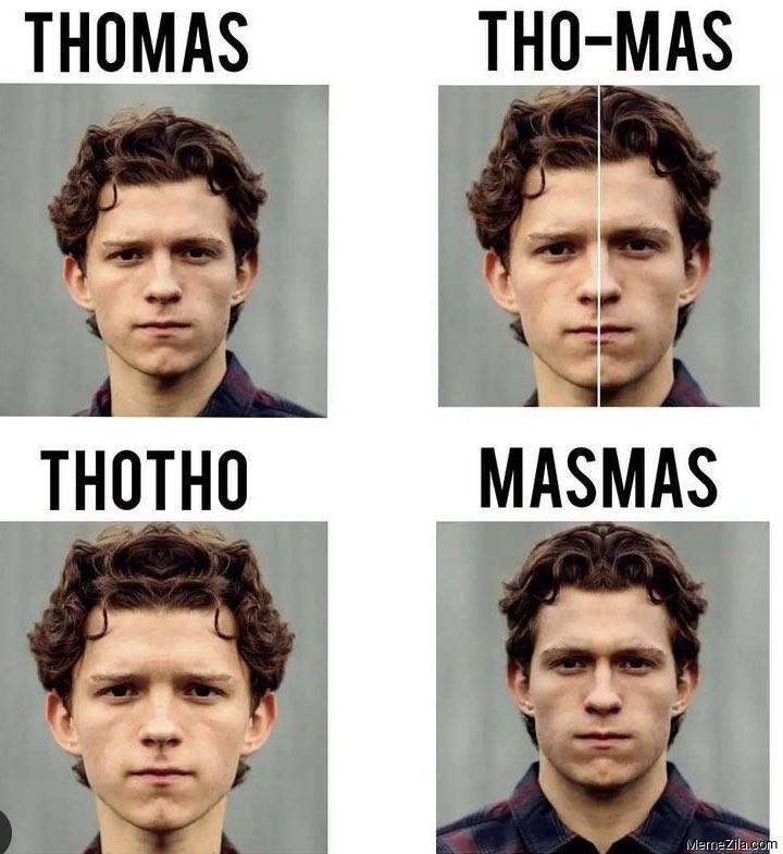 Thomas Tho-Mas ThoTho MasMas meme
