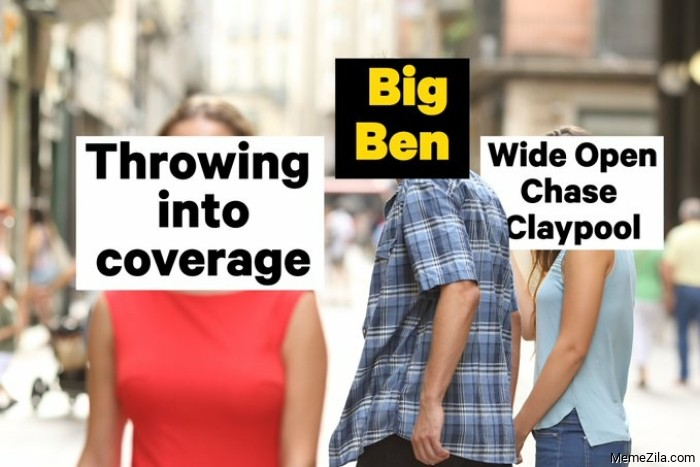 Throwing into coverage Beg Ben Wide open chase claypool meme
