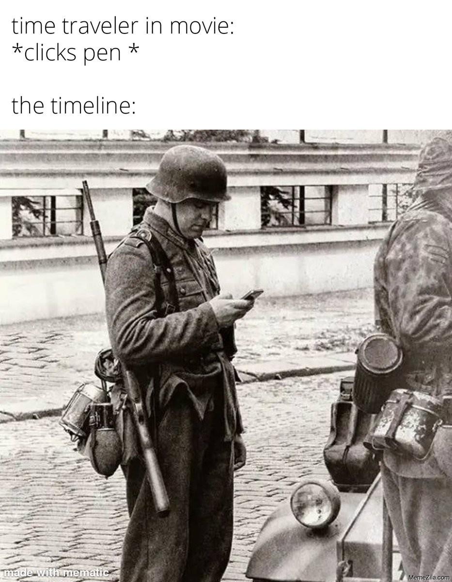 Time traveler in movie clicks pen The timeline meme