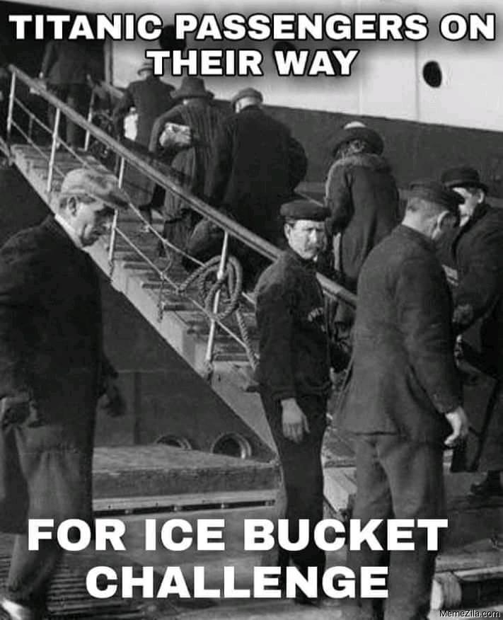 Titanic passengers on their way for ice bucket challenge meme