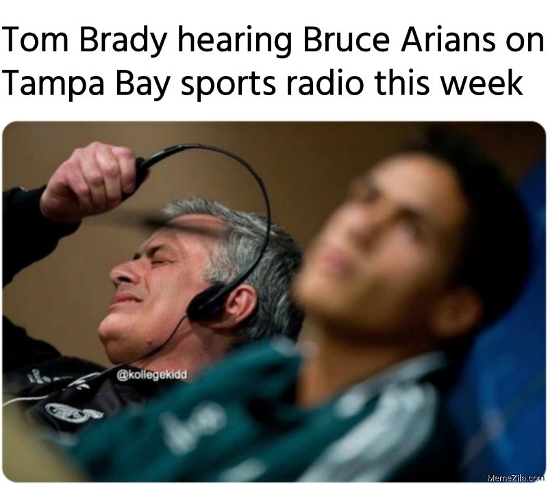Tom Brady hearing Bruce Arians on Tampa Bay sports radio this week meme