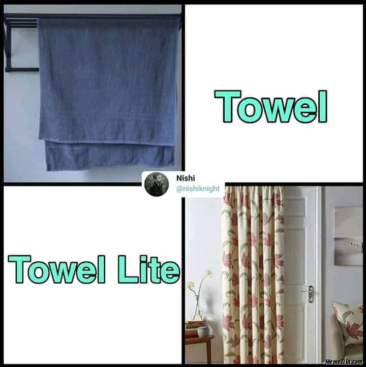 Towel vs Towel lite meme