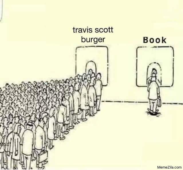 Travis Scott burger vs book meme