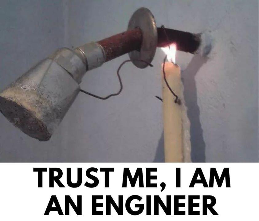 Trust me I am an engineer Shower meme