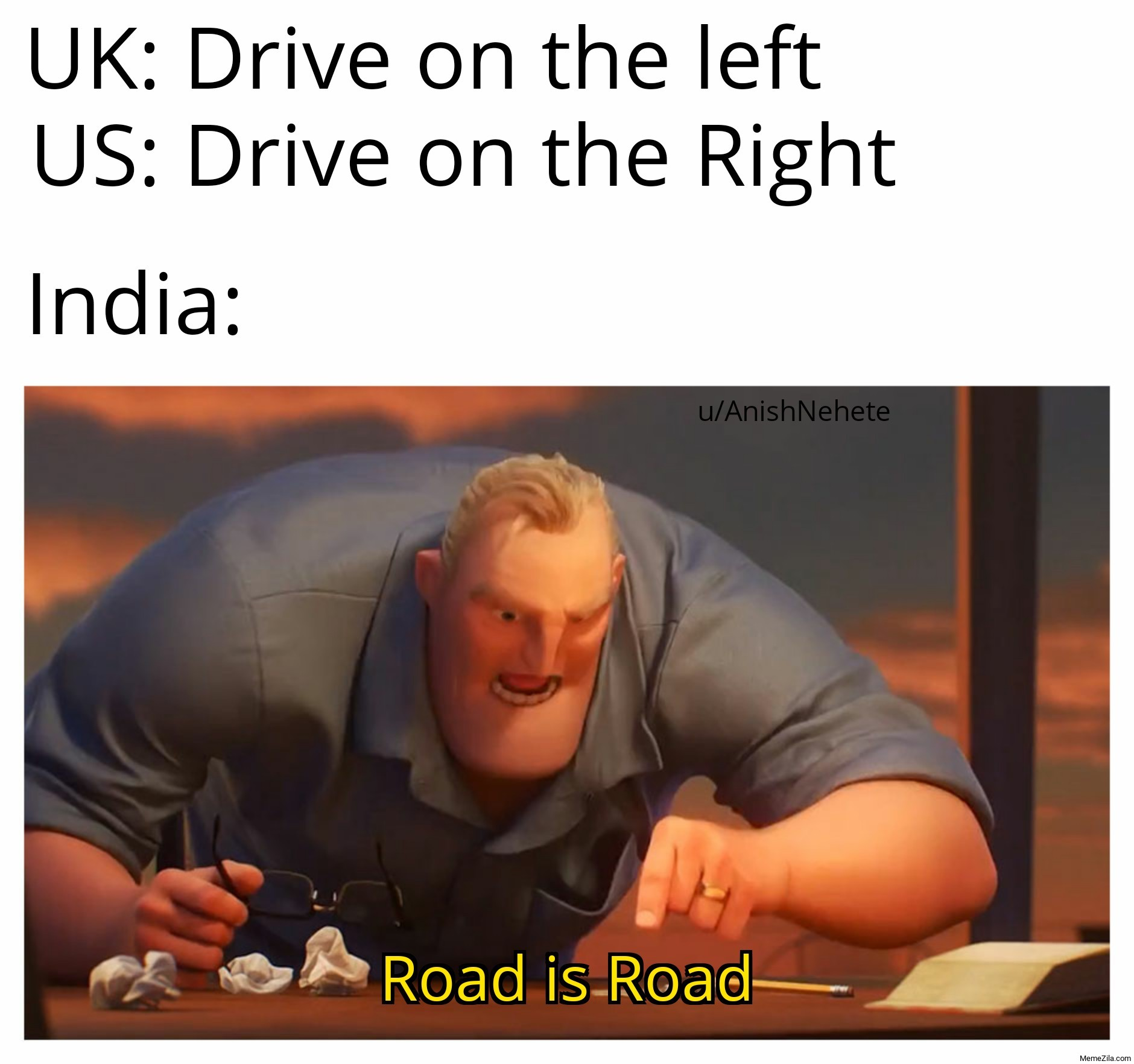 UK Drive on the left US Drive on the right India Road is road meme