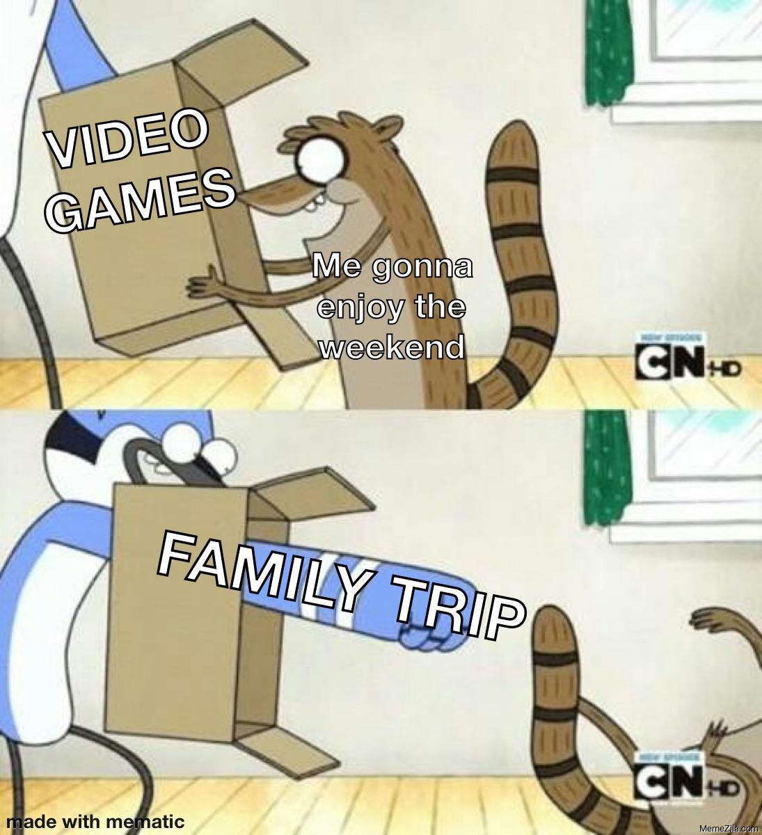 Video games Me gonna enjoy the weekend Meanwhile family trip meme