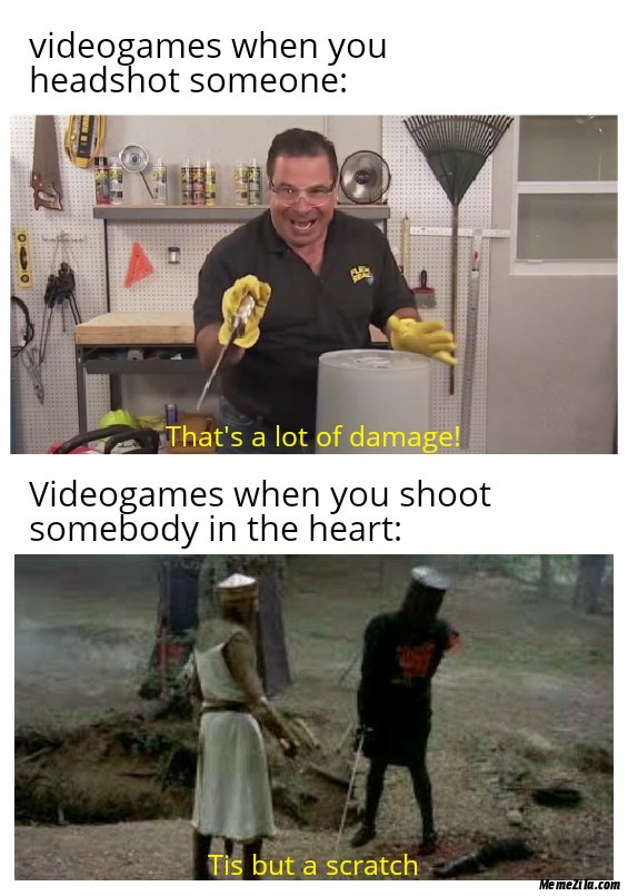 Videogames when you headshot someone vs video games when you shoot somebody in the heart meme