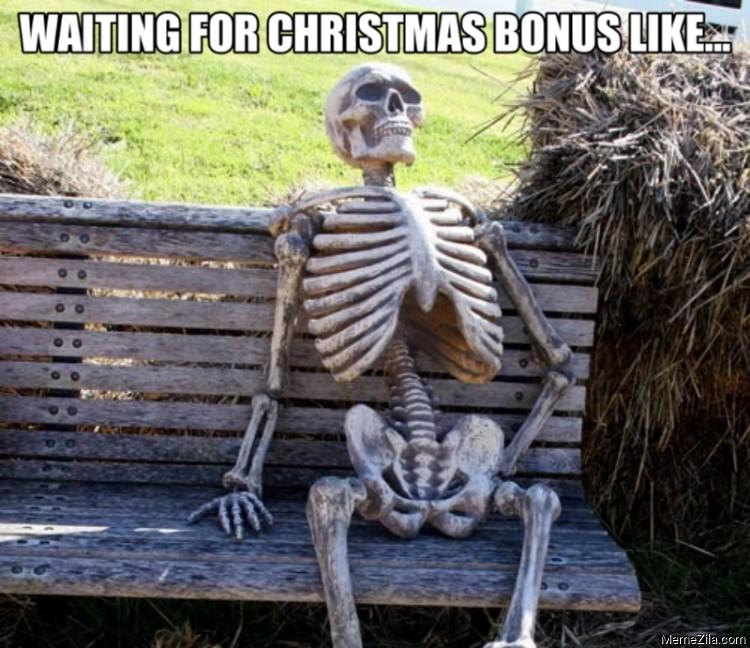 Waiting for christmas bonus like meme