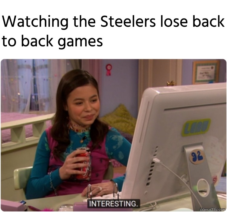 Watching the Steelers lose back to back games meme